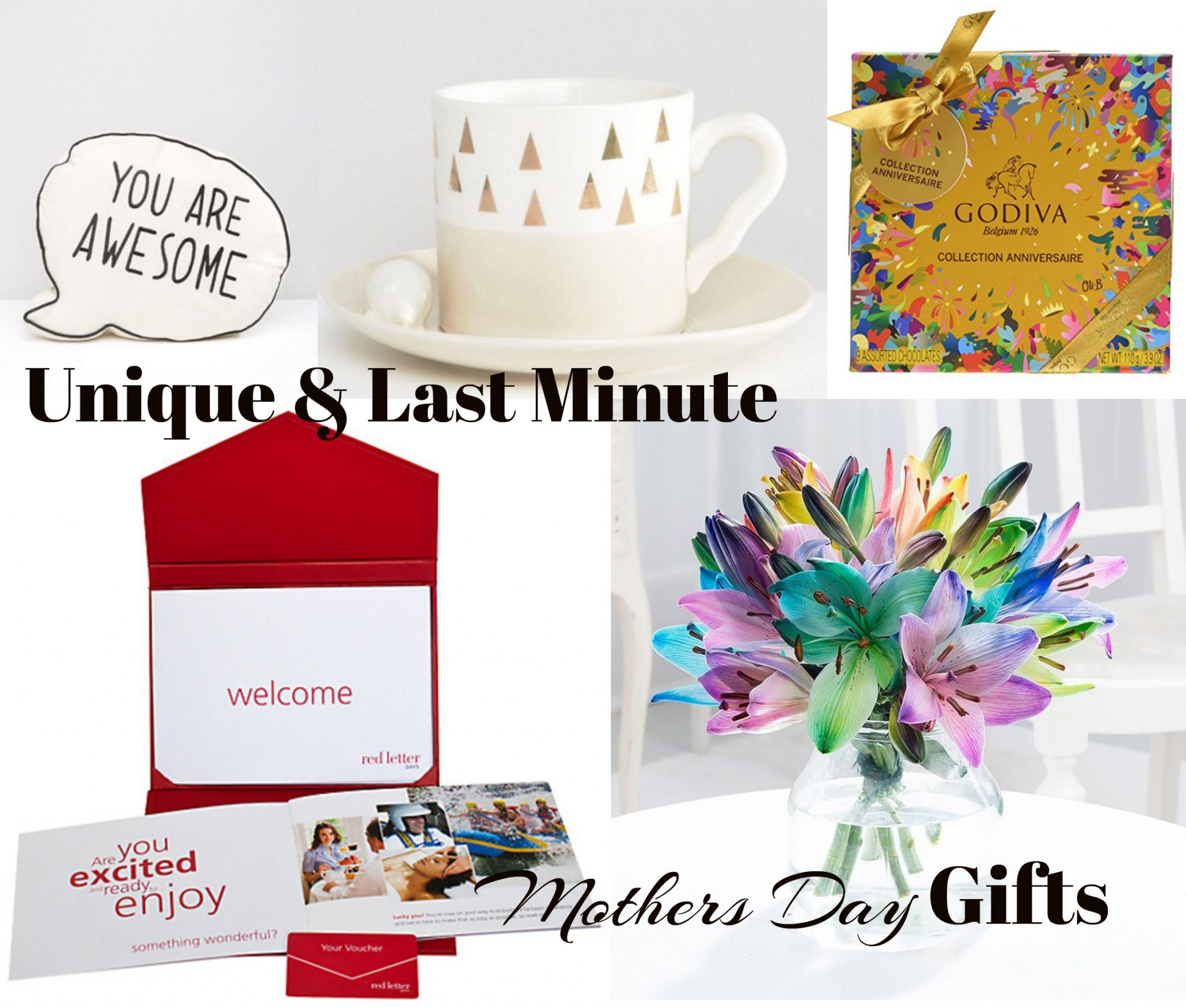 Unique & Last Minute Mothers Day Gifts