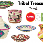 Tribal Treasures With TK Maxx and Homesense
